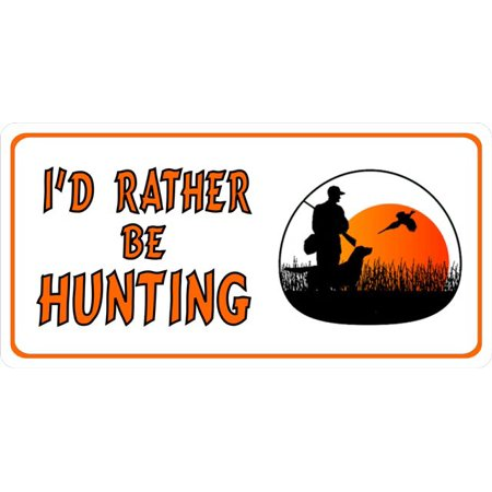 I 39 d rather be hunting photo license plate for Fishing license price at walmart