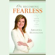 On Becoming Fearless - Audiobook