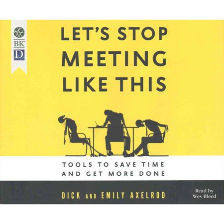 Lets Stop Meeting Like This  Tools To Save Time And Get More Done