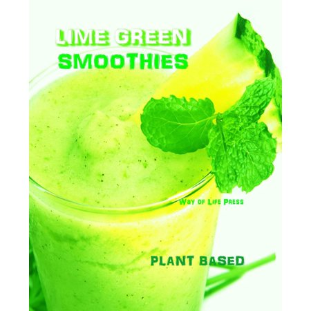 Lime Green Smoothies - Plant Based - eBook