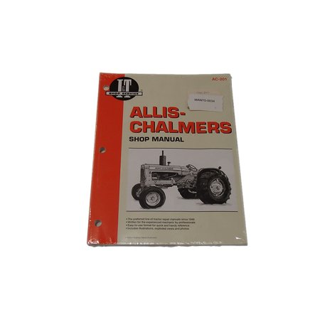 I&T AC-201 Shop Service Manual Collection For Allis Chalmers D10 D12 D15 D17
