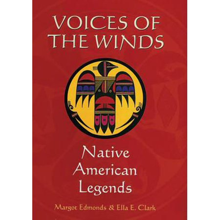 Voices of the Winds : Native American Legends (Best Gedmatch Test For Native American)