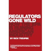 Regulators Gone Wild - eBook