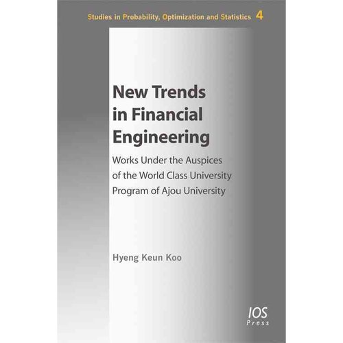 New Trends in Financial Engineering: Works Under the Auspices of the World Class University Program of Ajou University