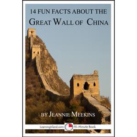 14 Fun Facts About the Great Wall of China - eBook