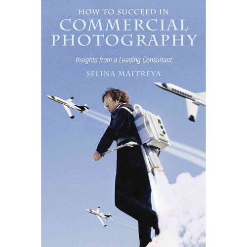 How to Succeed in Commercial Photography: Insights from a Leading Consultant