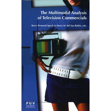 The Multimodal Analysis of Television Commercials - eBook ()