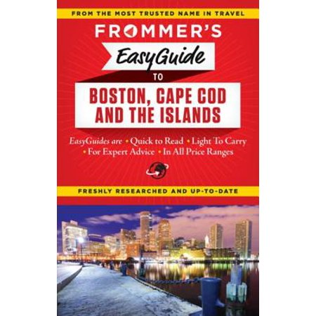 Frommer's EasyGuide to Boston, Cape Cod and the Islands - (Cape Cod Boston Ma)