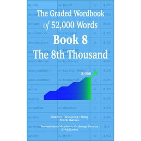 The Graded Wordbook of 52,000 Words Book 8: The 8th Thousand - - 8th Grade Graduation Ideas
