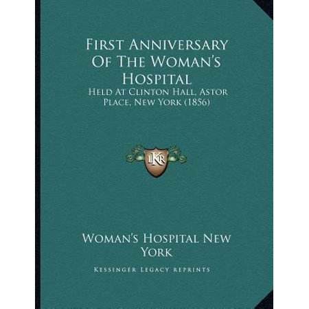 First Anniversary of the Woman's Hospital : Held at Clinton Hall, Astor Place, New York (1856) - Clinton Hall Halloween
