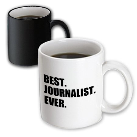 3dRose Best Journalist Ever, fun gift for talented newspaper magazine writers - Magic Transforming Mug,