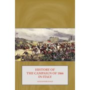 History of the Campaign of 1866 in Italy - eBook