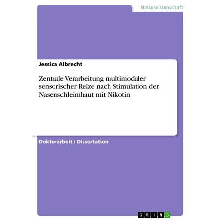 Zentrale Verarbeitung multimodaler sensorischer Reize nach Stimulation der Nasenschleimhaut mit Nikotin - eBook (Geschenk-karte Verarbeitung)