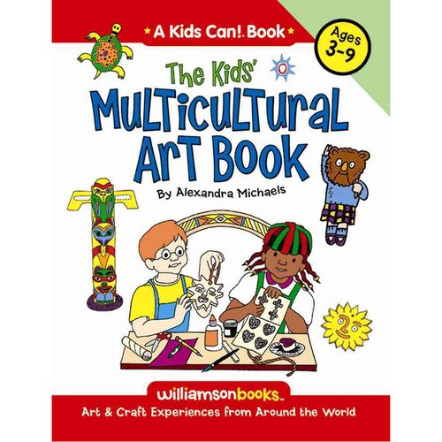 The Kids Multicultural Art Book: Ages 3-9