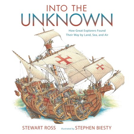 Into the Unknown : How Great Explorers Found Their Way by Land, Sea, and - How Was Halloween Founded