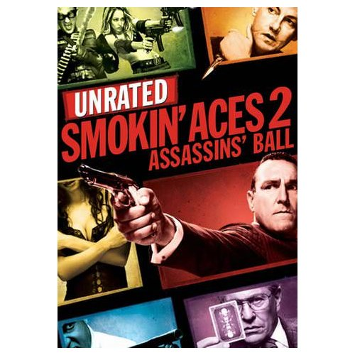 Smokin' Aces 2: Assassins' Ball (Unrated) (2010)