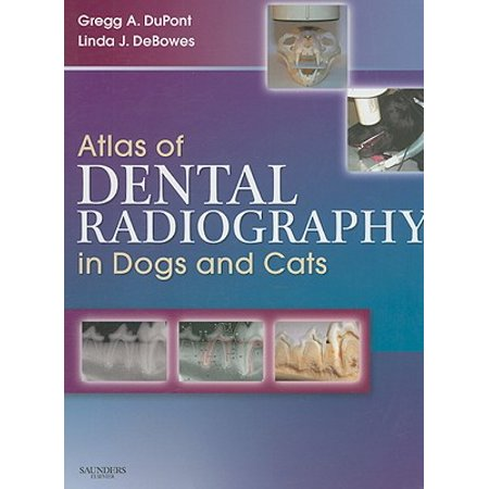 Atlas of Dental Radiography in Dogs and -