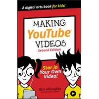 Dummies Junior: Making Youtube Videos : Star in Your Own Video! (Edition 2) (Paperback)