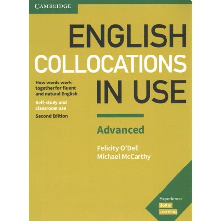 English Collocations in Use Advanced Book with Answers : How Words Work Together for Fluent and Natural (Advanced Word Power Answer Key Chapter 14)