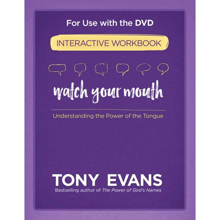 Watch Your Mouth Interactive Workbook : Understanding the Power of the - Dr Tongue Day Of The Dead