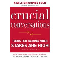 Crucial Conversations: Tools for Talking When Stakes Are High, Second Edition (Edition 2) (Hardcover)
