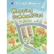 Let's Get Mapping!: Mapping Communities (Paperback)