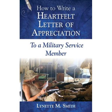 How to Write a Heartfelt Letter of Appreciation to a Military Service