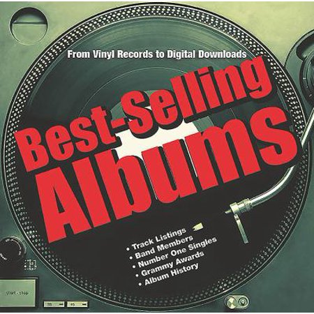 Best Selling Albums  From Vinyl Records To Digital Downloads