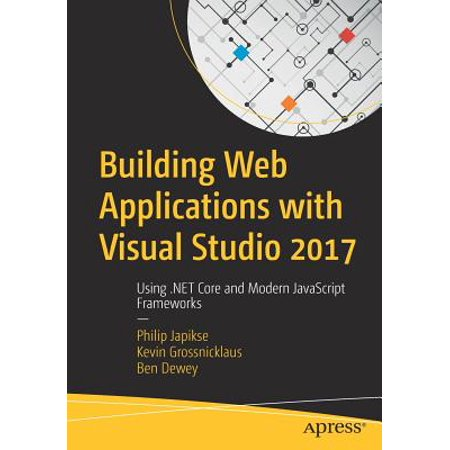 Building Web Applications with Visual Studio 2017 : Using .Net Core and Modern JavaScript Frameworks](Halloween Programming 2017)