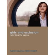 Girls and Exclusion : Rethinking the Agenda (Paperback)