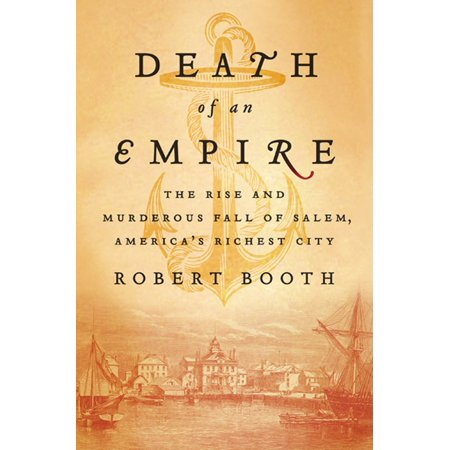 Death of an Empire : The Rise and Murderous Fall of Salem, America's Richest - Party City The Falls