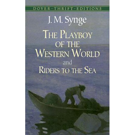 The Playboy of the Western World and Riders to the