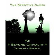 The Detective Games: #2: Beyond Chivalry - eBook