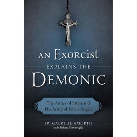 An Exorcist Explains the Demonic : The Antics of Satan and His Army of Fallen Angels - Fallen Angel Halloween Look