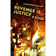 Revenge Is Justice - eBook