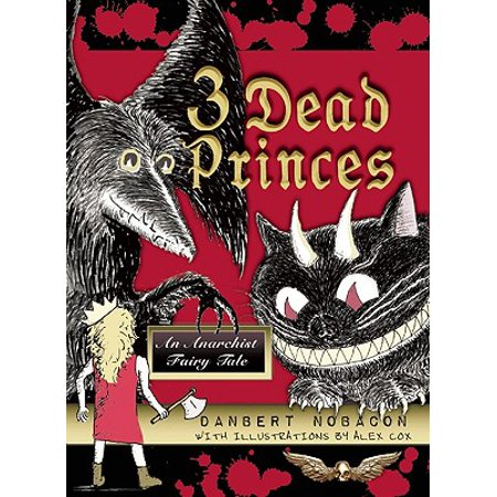 3 Dead Princes : An Anarchist Fairy Tale](Fairy Tales Prince)