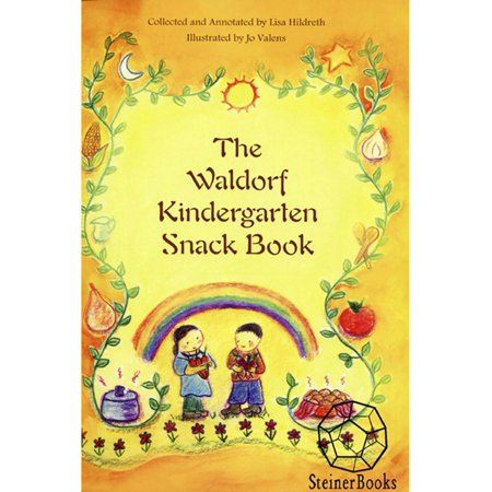 The Waldorf Kindergarten Snack Book - eBook - Easy Halloween Snacks For Kindergarten