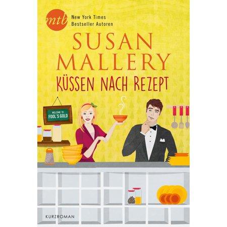 Küssen nach Rezept - eBook (Rezept Gläser Uk)