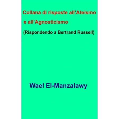 Collana Di Risposte All'Ateismo E All'Agnosticismo (Rispondendo A Bertrand Russell) - (The Functions Of A Teacher Bertrand Russell)