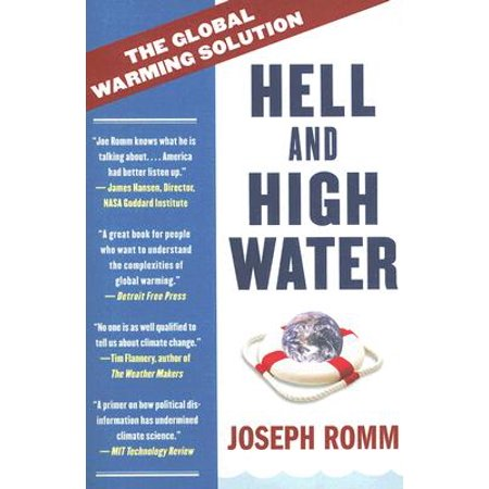Hell and High Water : The Global Warming Solution (Best Solution For Global Warming)