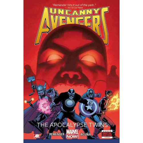 Uncanny Avengers 2: The Apocalypse Twins (Marvel Now)