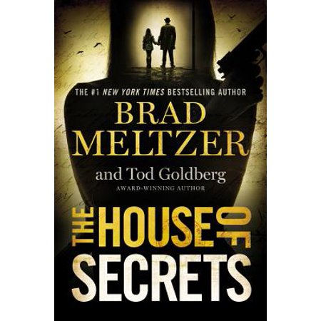 The House of Secrets (The Secrets Of Underground Medicine Brad Lemley)