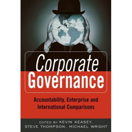 Corporate Governance   Accountability  Enterprise And International Comparisons