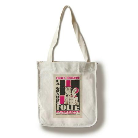 Folies Bergere   La Grande Folie Vintage Poster  Artist  Pico  France C  1927  100  Cotton Tote Bag   Reusable