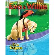 Eva & Willie (Paperback)