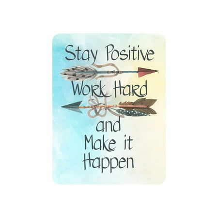 Motivational Signs for Home & Office, 12 x 9 'Stay Positive, Work Hard & Make It Happen' Inspirational Signs, Inspirational Wall Art Tin Signs w/ Motivational Quotes, Cute Inspirational Wall Signs (Motivational Plaque)