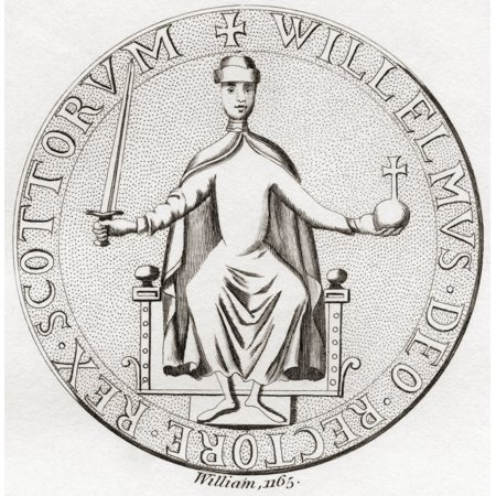 Seal Of William The Lion Aka William I And By The Nickname Garbh The Rough C 1143 Posterprint