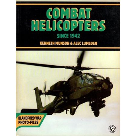 Combat Helicopters Since 1942 - Since Games