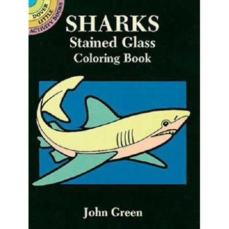 Dover Stained Glass Coloring Book: Sharks Stained Glass Coloring Book (Paperback)](Stained Glass Coloring Pages)