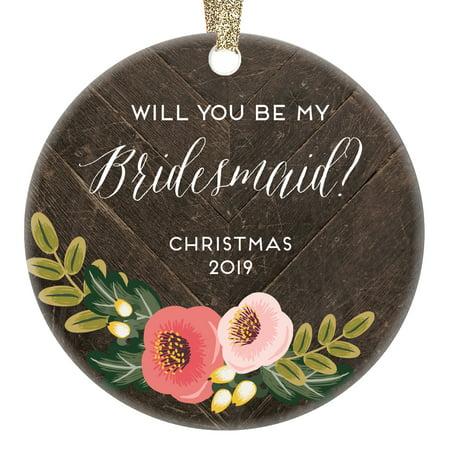 Bridesmaid Proposal Christmas Ornament Gift Idea Dated 2019 Bride Asks Sister Best Friends Engagement Bridal Shower Party Wedding Keepsake Favors 3